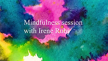 Take a Mindful Moment today - Guided Mindfulness session