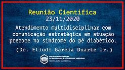 Atendimento Multidisciplinar com comunicação estratégica em atuação precoce na síndrome do pé diabético - Dr. Eliudi Duarte Jr. - 231120