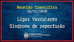 SBACV RS - Ligas Vasculares - Síndrome de reperfusão - 261120