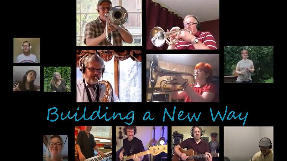 Building a New Way, performed by UUSGU Choir