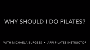 Why should I do Pilates?