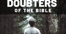 APRIL 28. DOUBTERS OF THE BIBLE - Doubting Thomas