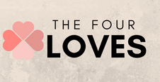 FEBRUARY 3. THE 4 LOVES - Agape