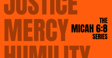 MAY 26. THE MICAH 6:8 SERIES - Act Justly