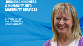 Bringing kindness & humanity into maternity services - Dr Tracey Cooper, Head of Midwifery, Warrington Hospital (Ep.20)