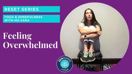 Feeling Overwhelmed: Yoga & Mindfulness with Ms Sara