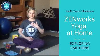 ZENworks Yoga: EXPLORING EMOTIONS