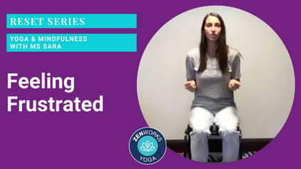Feeling Frustrated: Yoga & Mindfulness with Ms Sara