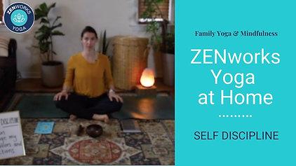 ZENworks Yoga: SELF DISCIPLINE