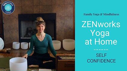 ZENworks Yoga:  SELF CONFIDENCE
