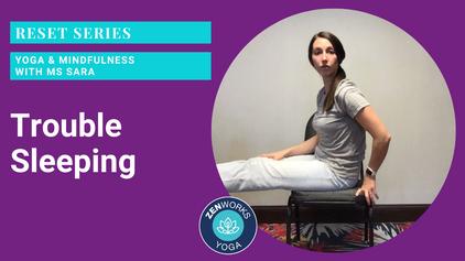 Trouble Sleeping: Yoga & Mindfulness with Ms Sara