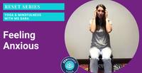 Feeling Anxious: Yoga & Mindfulness with Ms Sara
