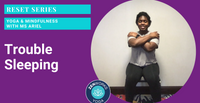 Trouble Sleeping: Yoga & Mindfulness with Ms Ariel