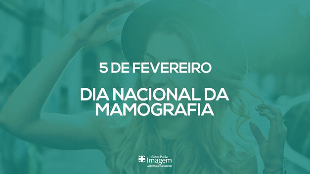 Dia da Mamografia - Santa Paula Imagem