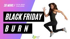 Black Friday Burn