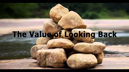 The Value of Looking Back February 21 Service