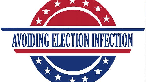 Avoiding Election Infection October 18 Service
