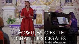Écoutez, c'est le chant des cigales (extrait) - André Messager