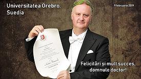 Ceremonia oficială prin care domnul lector Mihai Frumușelu a primit titlul academic de Doctor în lingvistică engleză acordat de Universitatea Örebro, Suedia (9 feb. 2019)