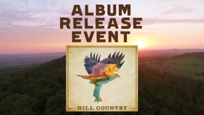 Hill Country Album Out Now!