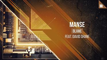 Manse - Blame (ft. David Shane)