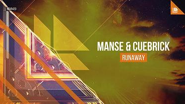 Manse & Cuebrick - Runaway