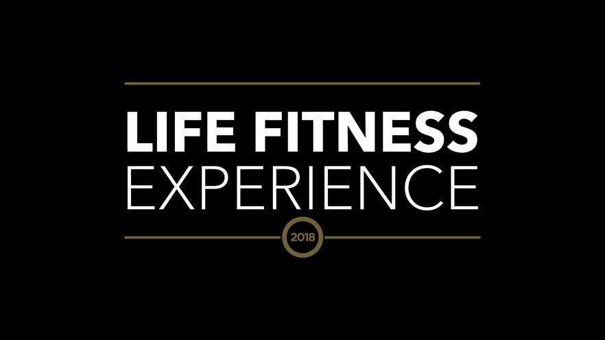 LifeFitness Experience 2018