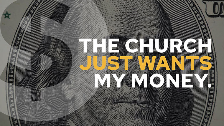 The Church Just Wants My Money