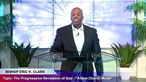 A New Church Model - The Progressive Revelation of God