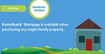 Introducing HomeReady® Mortgage