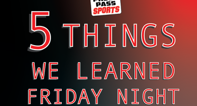 5 Things We Learned from Football Friday