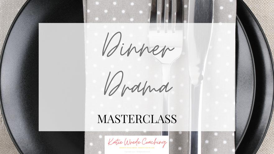 Dinner Drama Master Class
