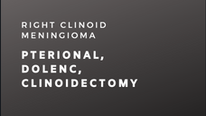 Right Clinoid Meningioma