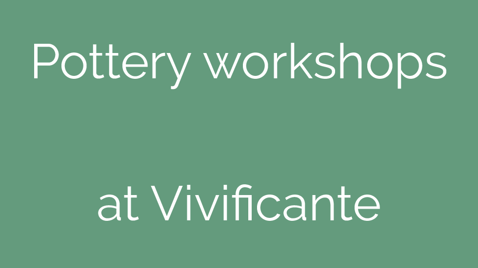 Pottery workshops at Vivificante