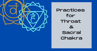 Yoga for the Throat & Sacral Chakra