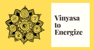 Vinyasa to Energize