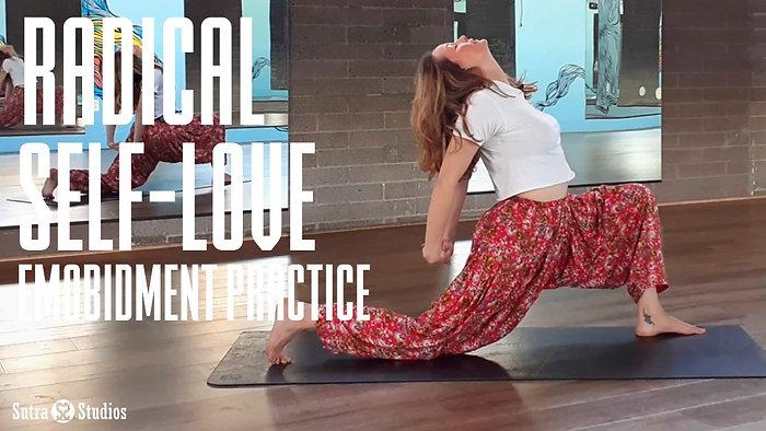 Embodiment Practice    Radical Self Love