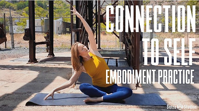 Embodiment | Connection to Self