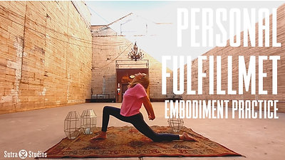 Embodiment | Personal Fulfillment