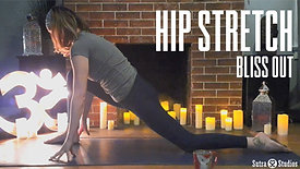 Bliss Out | Hip Stretch