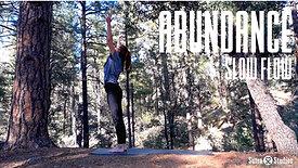 Slow Flow | Abundance