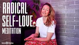 Embodiment | Radical Self Love Meditation