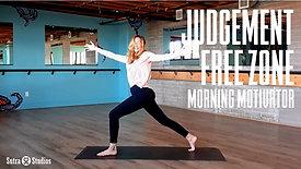 Morning Motivator | Judgement Free