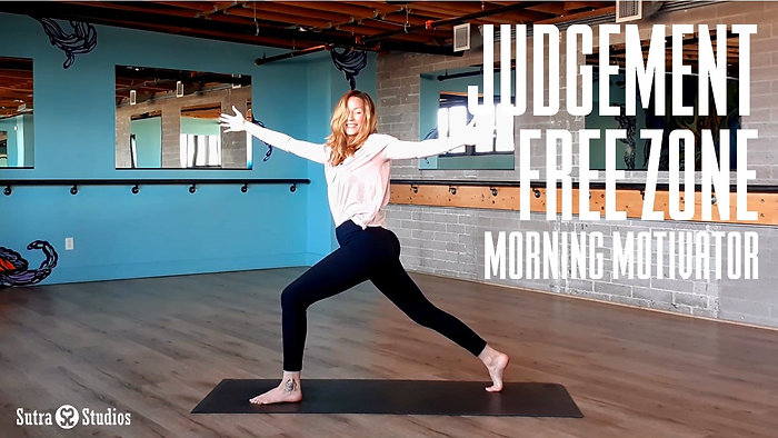 Morning Motivator   Judgement Free