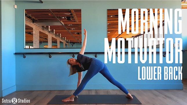 Morning Motivator | Lower Back