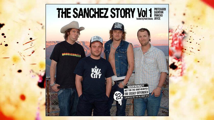THE SANCHEZ STORY VOL 1