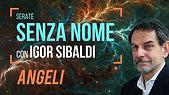 Igor Sibaldi - Angeli (prima serata senza nome)