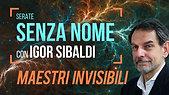 Igor Sibaldi - maestri invisibili (seconda serata senza nome)
