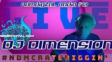 ndmdigital radio 13 : DJ Dimension #ndmcratediggin