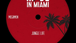 MegaMen - Jungle Life out now on Made in Miami